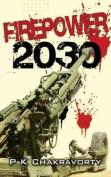 Firepower, 2030