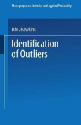 Identification of Outliers (Monographs on Statistics and Applied Probability