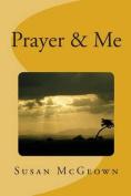 Prayer & Me