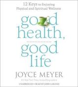 Good Health, Good Life [Audio]