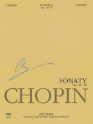 Sonatas, Op. 35 & 58  : Chopin National Edition 10a, Vol. X
