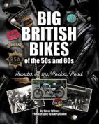 Big British Bikes of the 50s and 60s