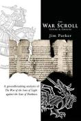 The War Scroll: Genre & Origin