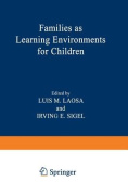 Families as Learning Environments for Children
