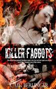 Killer Faggots