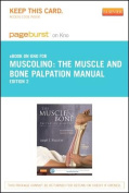 The Muscle and Bone Palpation Manual with Trigger Points, Referral Patterns and Stretching - Pageburst E-Book on Kno