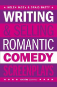 Writing And Selling - Romantic Comedy Screenplays