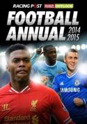 Racing Post & RFO Football Annual 2014-2015