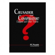Crusader or Conspirator?
