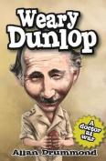 Weary Dunlop