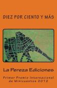 Diez Por Ciento y Mas [Spanish]