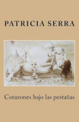 Corazones Bajo Las Pestanas [Spanish]