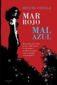 Mar Rojo, Mal Azul [Spanish]