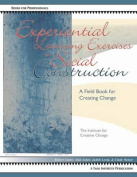 Experiential Learning Exercises in Social Construction