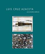 Luis Cruz Azaceta (A Ver)