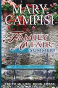 A Family Affair: Summer