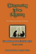 Discovering True Ministry