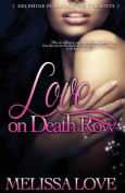 Love on Death Row
