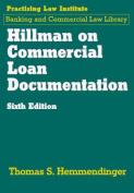 Hillman on Commercial Loan Documentation