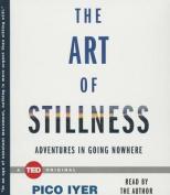 The Art of Stillness [Audio]