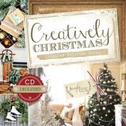 Creatively Christmas Inspired Yuletide D'Cor