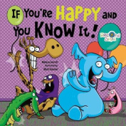 If You're Happy and You Know it [Board book]