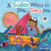 A Sailor Went to Sea, Sea, Sea [Board book]