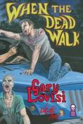 When the Dead Walk