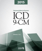 ICD-9-CM 2015 Professional Edition for Physicians, Vols 1&