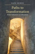 Paths to Transformation