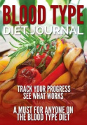 Blood Type Diet Journal