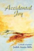 Accidental Joy