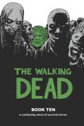 The Walking Dead: Book 10