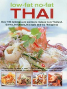 Low-Fat, No-Fat Thai & South-East Asian Cookbook