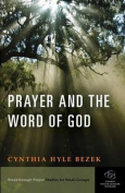 Prayer and the Word of God