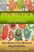 Probiotics Simplified