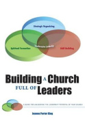 Building a Church Full of Leaders