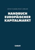 Handbuch Europaischer Kapitalmarkt