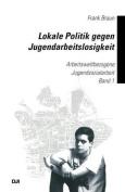 Lokale Politik Gegen Jugendarbeitslosigkeit [GER]