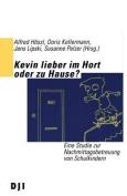 Kevin Lieber Im Hort Oder Zu Hause?