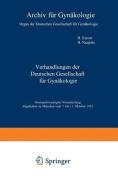 Verhandlungen Der Deutschen Gesellschaft Fur Gynakologie [GER]