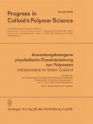 Anwendungsbezogene Physikalische Charakterisierung Von Polymeren [GER]