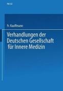 Verhandlungen Der Deutschen Gesellschaft Fur Innere Medizin [GER]