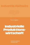 Industrielle Produktionswirtschaft [GER]