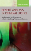 Benefit Analysis in Criminal Justice