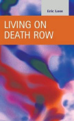 Living on Death Row