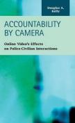 Accountability by Camera