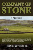 Company of Stone: A Memoir