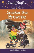 Snicker the Brownie (Enid Blyton