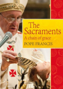 Sacraments: A Chain of Grace